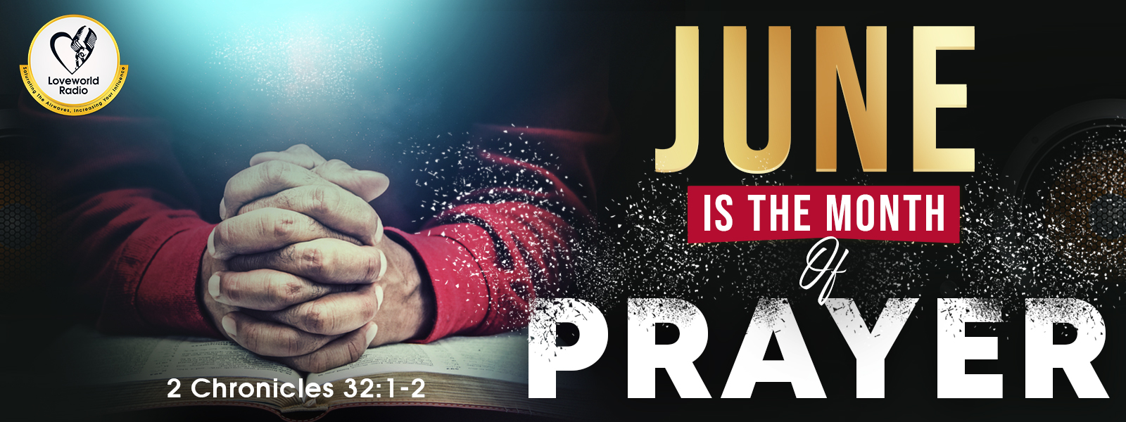 WELCOME TO THE MONTH OF JUNE (PRAYER)