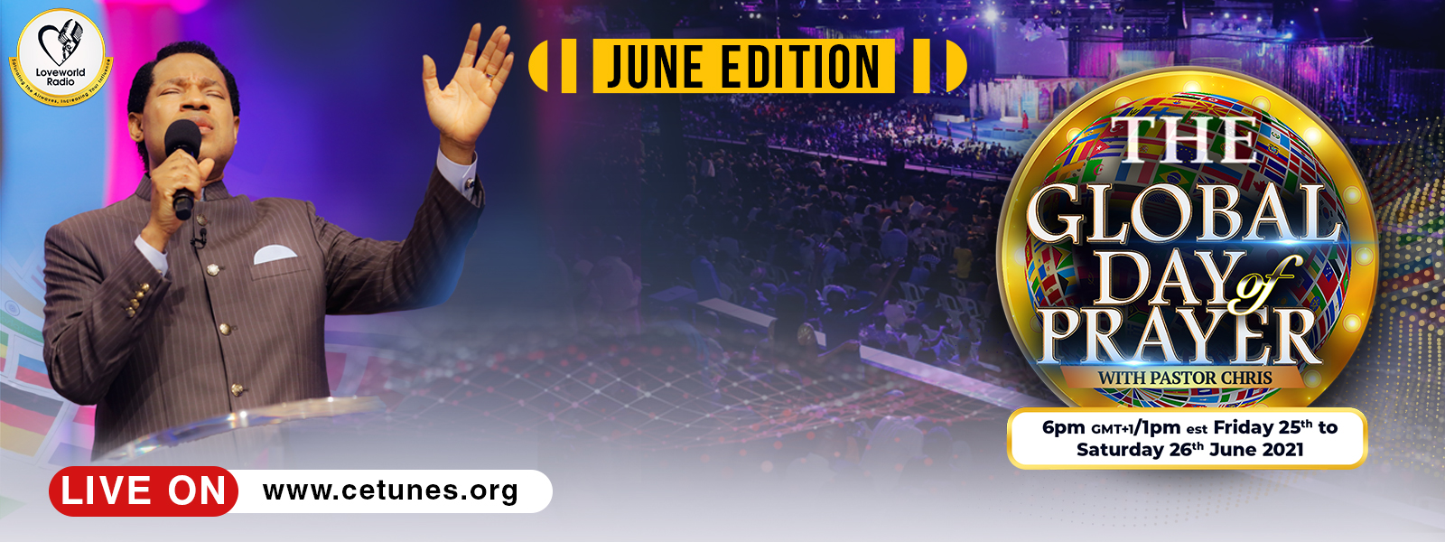 GLOBAL DAY OF PRAYER WITH PASTOR CHRIS (JUNE EDITION)