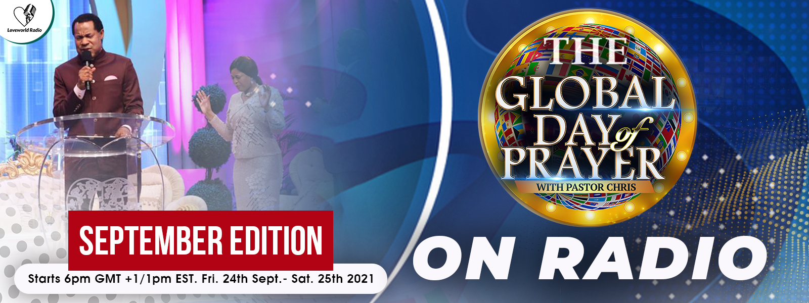 GLOBAL DAY OF PRAYER WITH PASTOR CHRIS(SEPTEMBER EDITION)